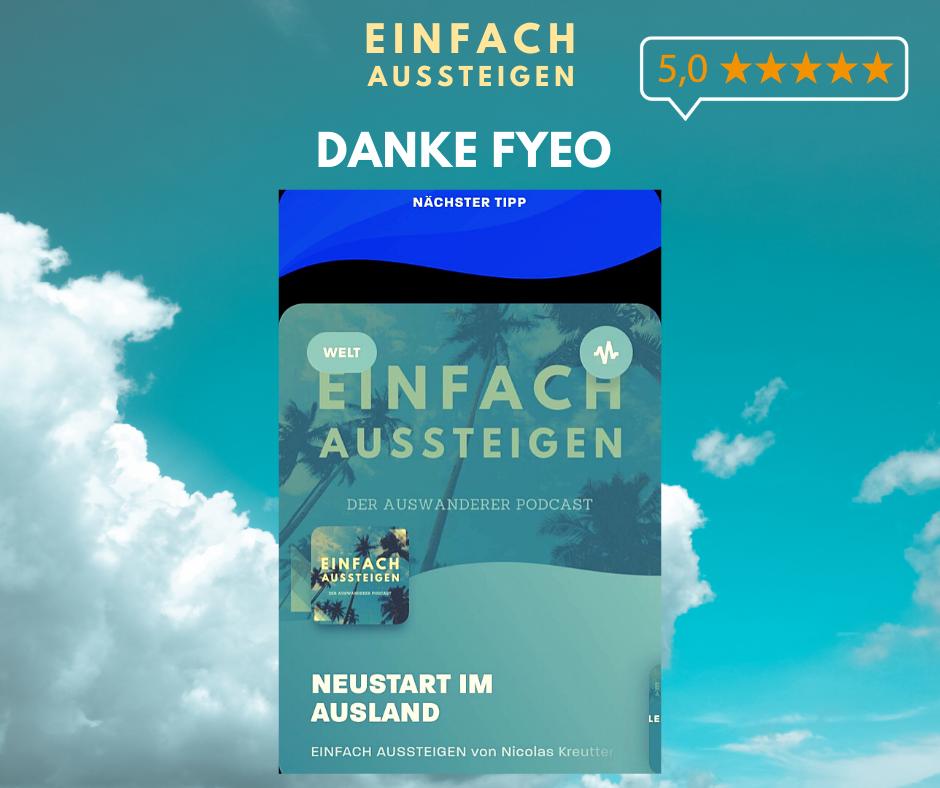 FYEO empfiehlt EINFACH AUSSTEIGEN den Auswanderer Podcast mit Nicolas Kreutter